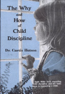 The Why and How of Child Discipline