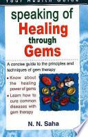 """""""Speaking of Healing Through Gems"""" by N. N. Saha"""