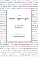 The Hatha Yoga Pradipika (Translated)