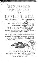 Histoire du regne de Louis 14. roi de France et de Navarre ... Tome premier .-dixieme. ... par H. P. De Limiers ..
