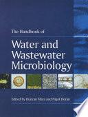 """""""Handbook of Water and Wastewater Microbiology"""" by Duncan Mara, Nigel J. Horan"""