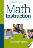 """""""Math Instruction for Students with Learning Problems"""" by Susan Perry Gurganus"""