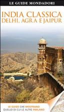 Guida Turistica India classica. Delhi, Agra e Jaipur Immagine Copertina