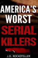 Pdf America's Worst Serial Killers