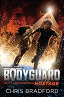 Bodyguard: Hostage (Book 2) Pdf/ePub eBook