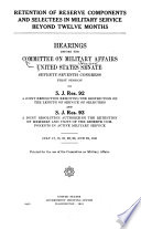 Retention Of Reserve Components And Selectees In Military Service Beyond Twelve Months