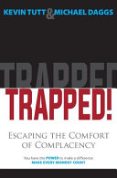 Trapped  Escaping the Comfort of Complacency Book