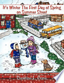 It s Winter the First Day of Spring on Summer Street