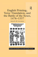 English Printing, Verse Translation, and the Battle of the Sexes, 1476-1557