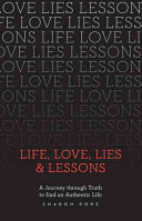Life, Love, Lies & Lessons