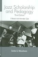 Jazz Scholarship And Pedagogy Book PDF