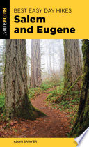Best Easy Day Hikes Salem and Eugene Book PDF