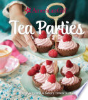 American Girl Tea Parties  Delicious Sweets   Savory Treats to Share