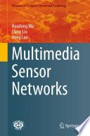 Multimedia Sensor Networks