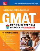 McGraw Hill Education GMAT Cross Platform Prep Course  Eleventh Edition