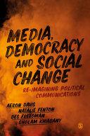 Media  Democracy and Social Change