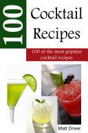 100 Popular Cocktail Recipes