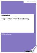 Tilapia Culture Review. Tilapia Farming