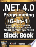 .NET 4.0 PROGRAMMING 6-IN-1, BLACK BOOK (With CD )