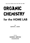Organic Chemistry for the Home Lab