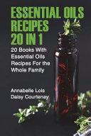 Essential Oils Recipes 20 in 1