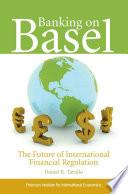 Banking On Basel