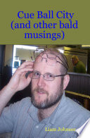 Free Download Cue Ball City (and Other Bald Musings) Book
