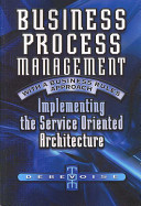 Business Process Management with a Business Rules Approach