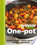 Everyday Easy One Pot