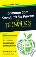 Common Core Standards For Parents For Dummies Book PDF