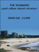 THE WANKERS  and other short stories