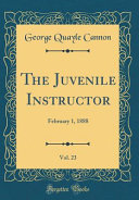 The Juvenile Instructor, Vol. 23