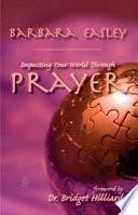 Impacting Your World Through Prayer