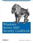 Windows Server 2003 Security Cookbook
