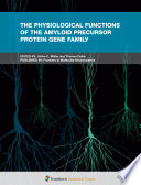 The Physiological Functions of the Amyloid Precursor Protein Gene Family