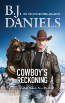Cowboy's Reckoning (The Montana Cahills)