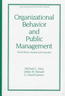 Organizational Behavior and Public Management  Third Edition  Revised and Expanded