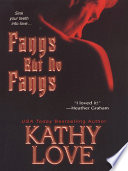 Fangs But No Fangs by Kathy Love PDF