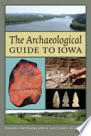 The Archaeological Guide to Iowa