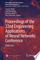 Proceedings of the 22nd Engineering Applications of Neural Networks Conference