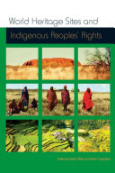 World Heritage Sites and Indigenous Peoples' Rights