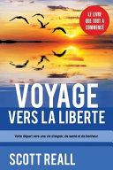 Voyage Vers La Liberte