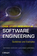 Case Study Research in Software Engineering