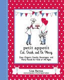 Petit Appetit: Eat, Drink, and Be Merry [Pdf/ePub] eBook