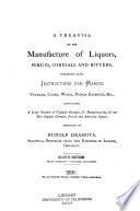 A Treatise on the Manufacture of Liquors  Syrups  Cordials and Bitters Book PDF
