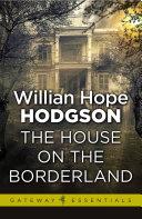 The House on the Borderland [Pdf/ePub] eBook