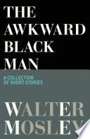 The Awkward Black Man Book PDF
