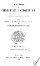 A Dictionary of Christian Antiquities