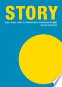 Story  : Die Prinzipien des Drehbuchschreibens