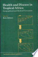 Health and disease in tropical Africa Book